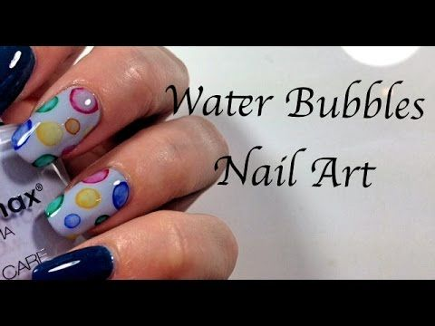 Water Bubbles Nail Art Con Acquerelli Mikeligna Youtube Nail