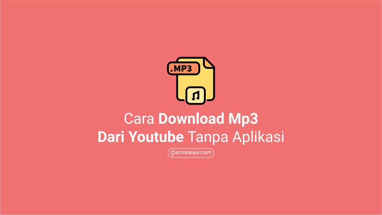 Cara Download Lagu Mp3 Di Youtube Lagu Video Musik Musik