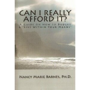"""CAN I REALLY AFFORD IT? A Guide on How to Budget & """"Live Within Your Means"""" (Kindle Edition)  http://flavoredwaterrecipes.com/amazonimage.php?p=B001OW5UQW  B001OW5UQW"""