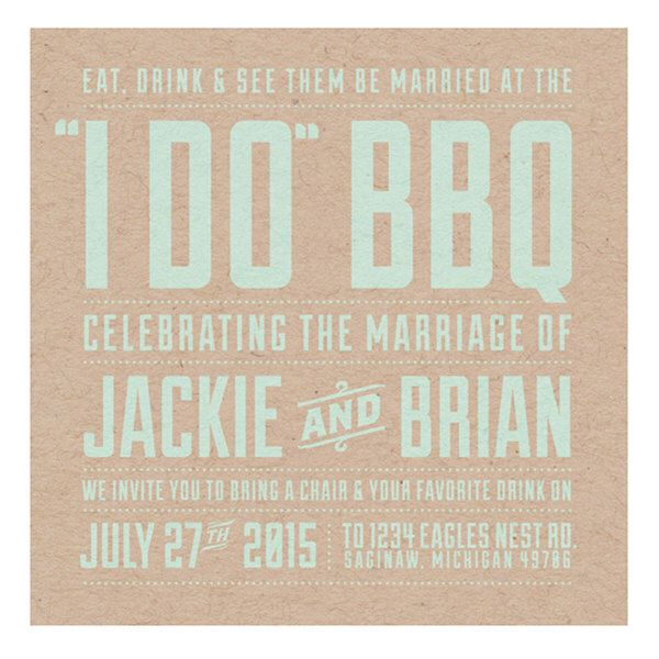 An I-Do BBQ Wedding Invitation. Great For The Back Yard