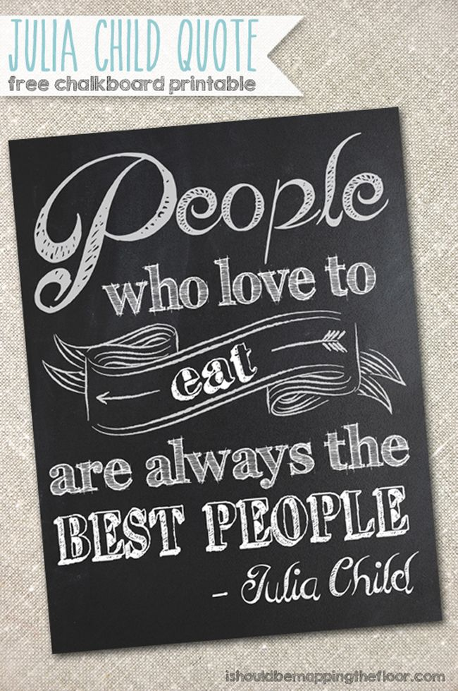 People Who Love To Eat Quote Chalkboard Printable Chalkboard