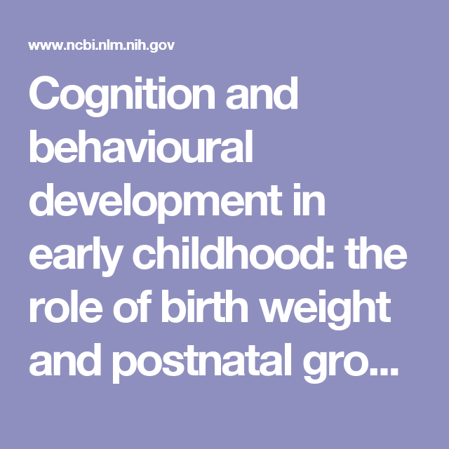 Cognition And Behavioural Development In Early Childhood The Role