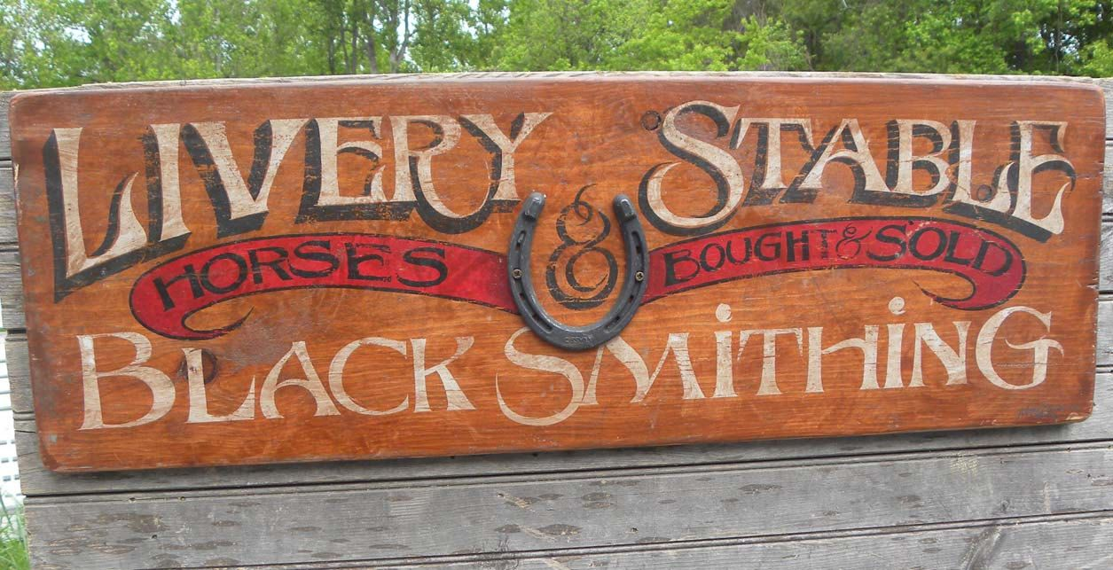 Horse Livery Stable Blacksmith Sign Faux Painting Techniques Hand Painted Signs Antique Signs