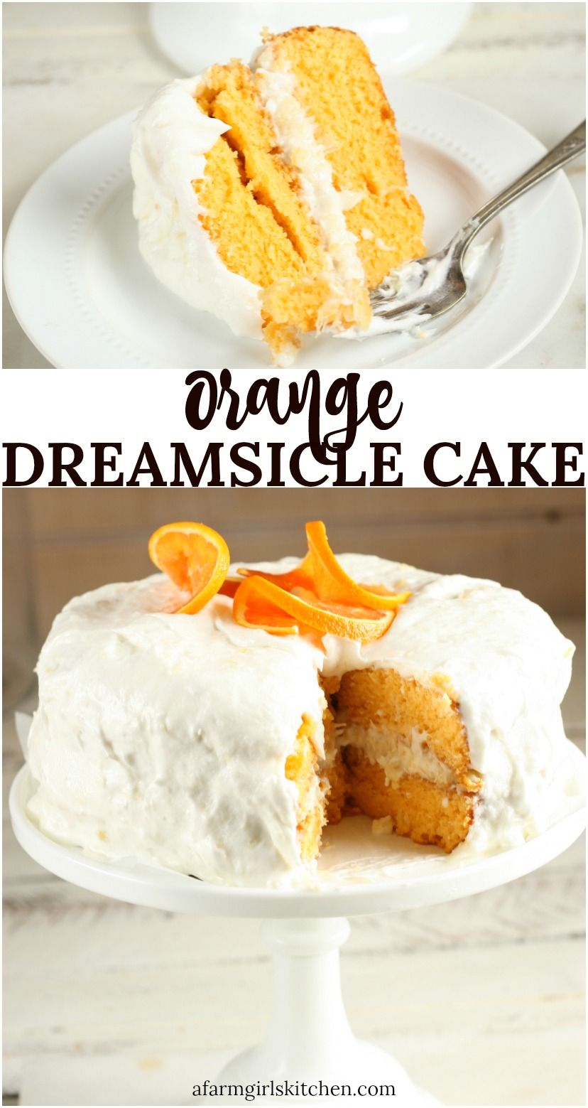 Orange Dreamsicle Cake From Cake Mix In 2020 Orange Dreamsicle Cake Recipe Orange Cake Recipe Dreamsicle Cake Recipe