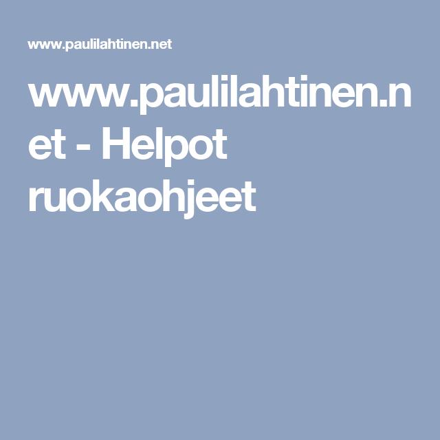 www.paulilahtinen.net - Helpot ruokaohjeet