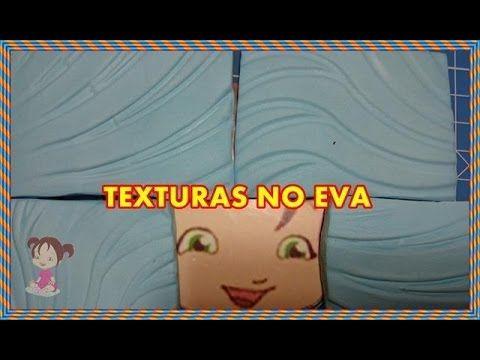 COMO MODELAR TEXTURAS NO EVA PARA DIVERSOS FINS - YouTube