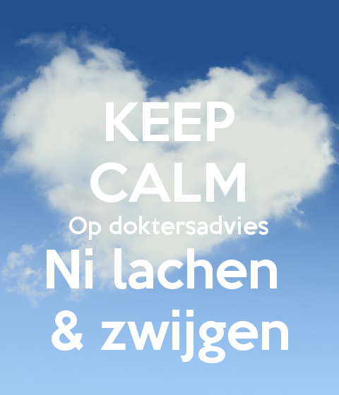 Personalised Posters with a 'KEEP CALM Op doktersadvies Ni lachen ...' design.  Perfect wall-art for inspiring positivity and calm. Several sizes available, posters and adhesive wall posters.