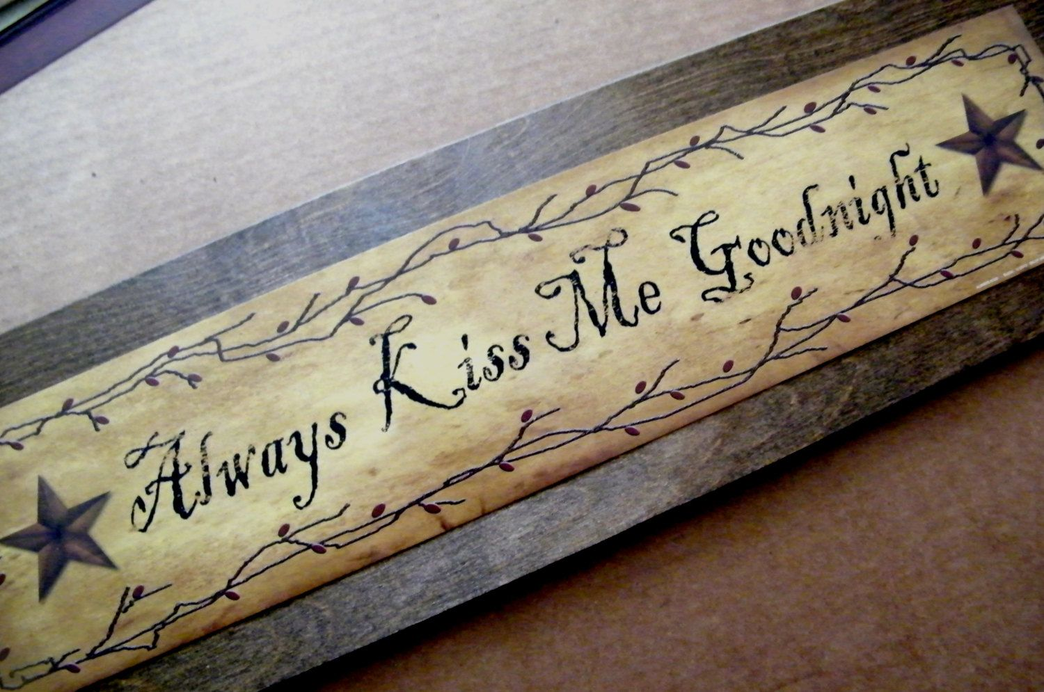 Wood Retro Primitive Always Kiss Me Goodnight Sign By Carolalden