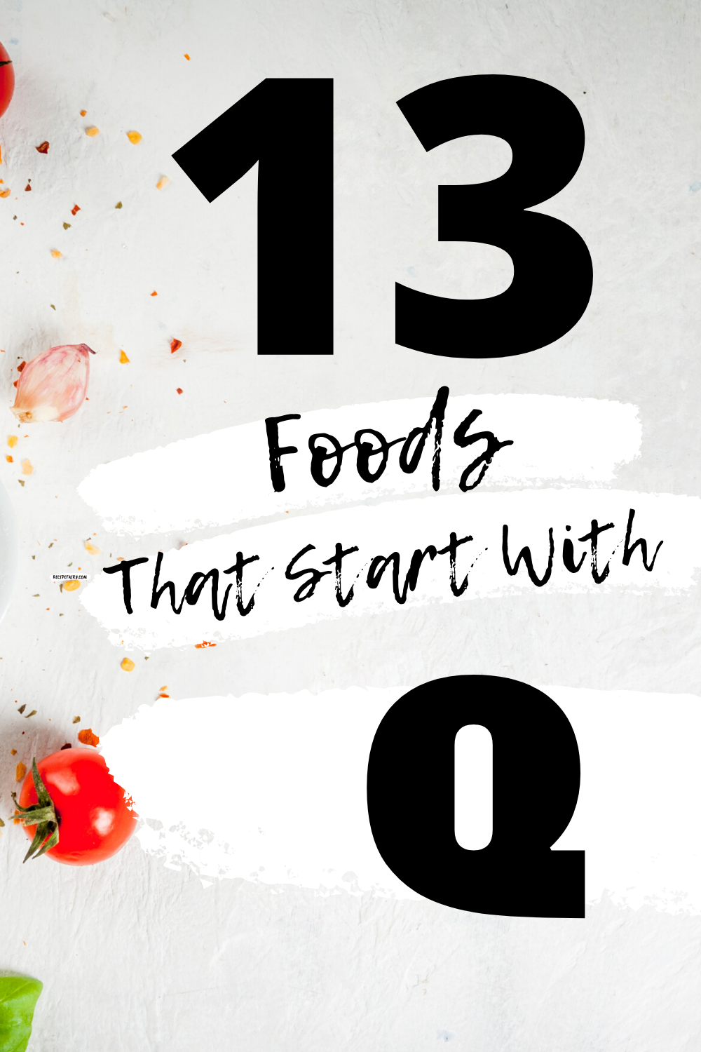 13 Foods That Start With Q » in 2020