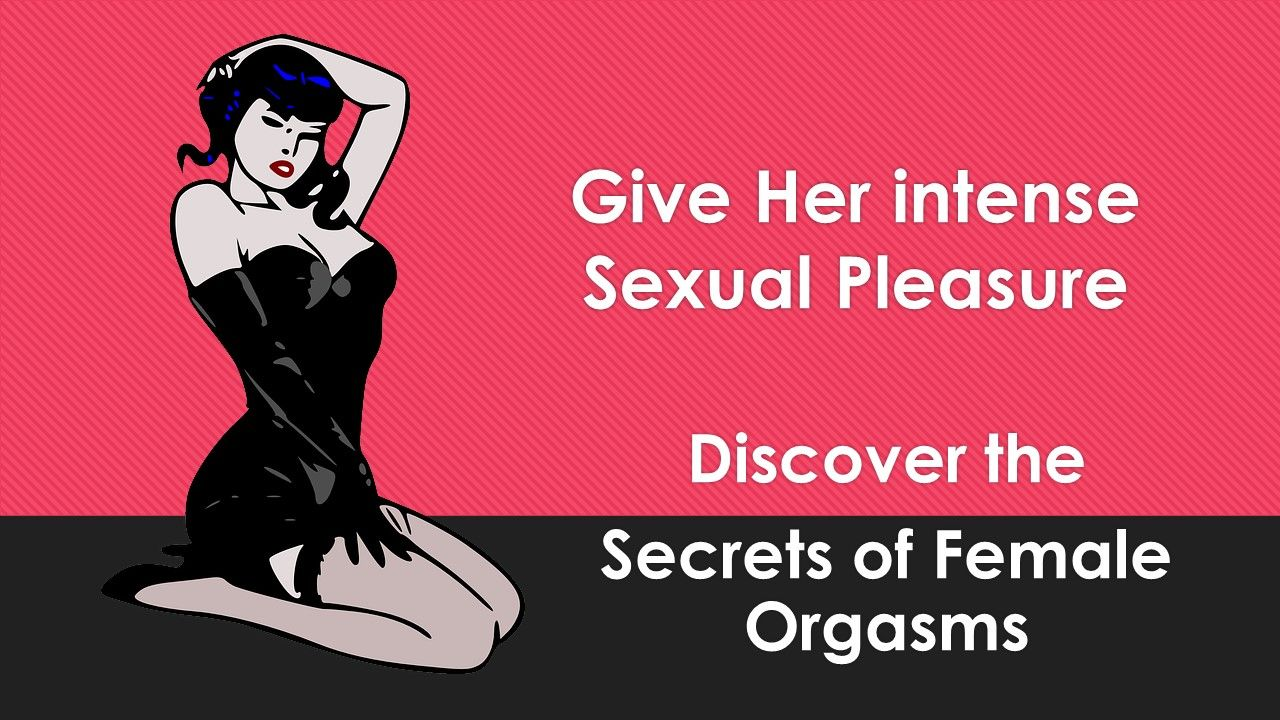 Discover How To Give Women Intense Sexual Pleasure -9129