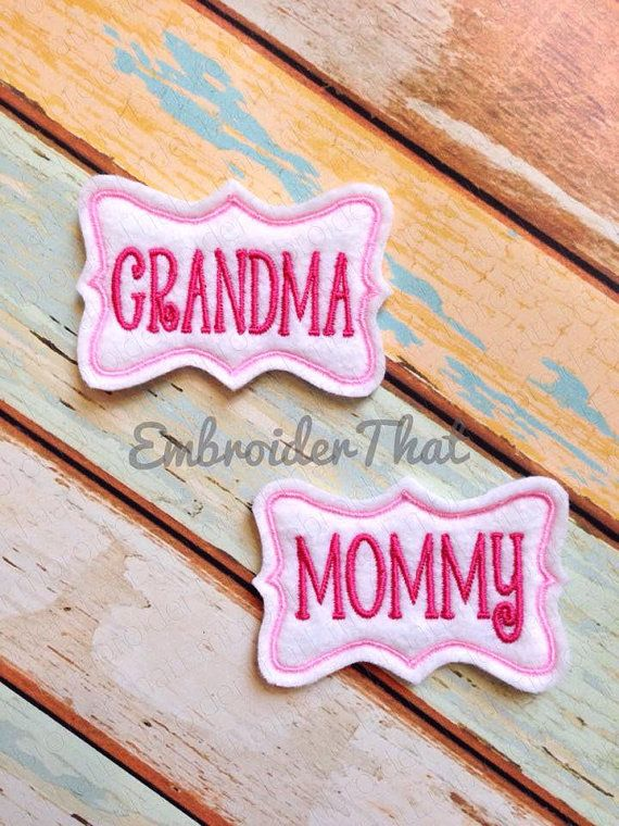 Mommy Frames: UNCUT EXCLUSIVE Grandma And Mommy Name Frame Applique