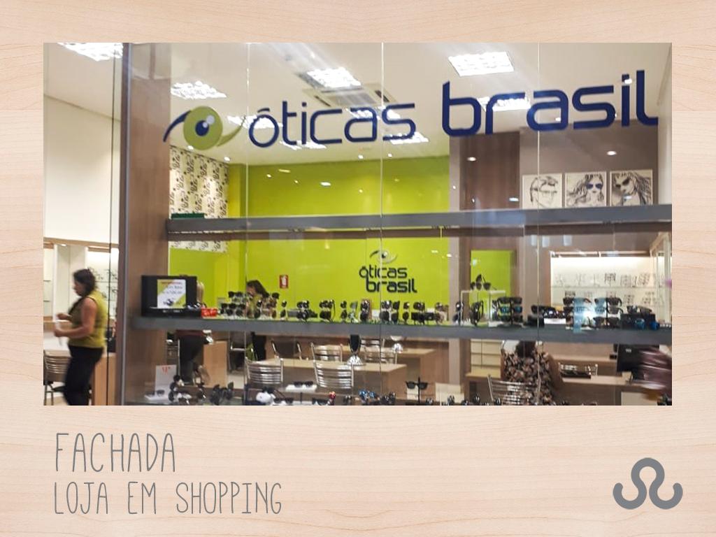83158ca99 Fachada Loja em Shopping – Óticas Brasil, uma empresa com mais de 50 anos de
