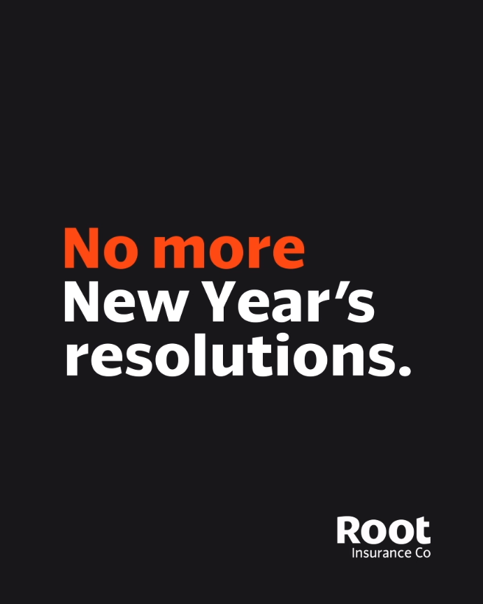 Say Goodbye To New Year New You With Root You Can Save Money