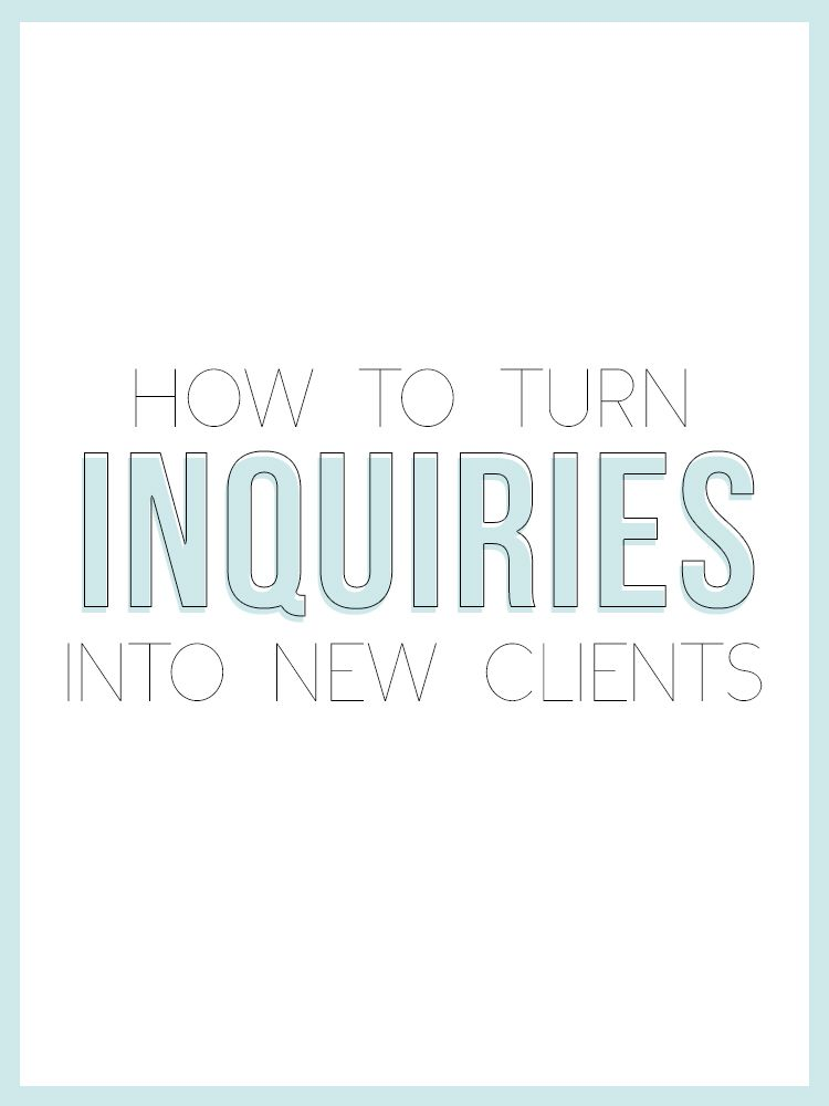How To Turn Inquiries Into New Clients Plus A Worksheet Business