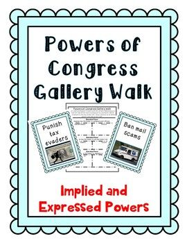 Powers Of Congress Gallery Walk Activity Implied And Expressed
