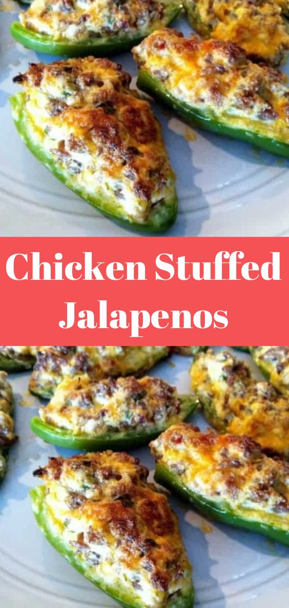 Chicken Stuffed Jalapenos Recipes Food Mexican Food Recipes
