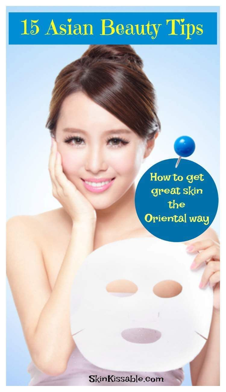 12 Asian Beauty Tips, Tricks and Secrets for Healthy Flawless Skin