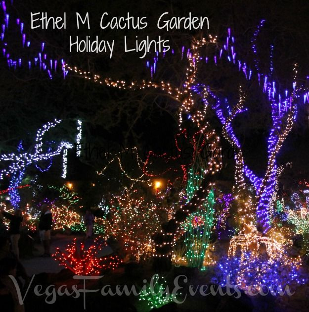 Ethel M Cactus Garden Holiday Lights Henderson If You Are In Las Vegas At The Holidays Then This Is A Must See One Of Christmas Scenery Holiday Lights Christmas Holidays