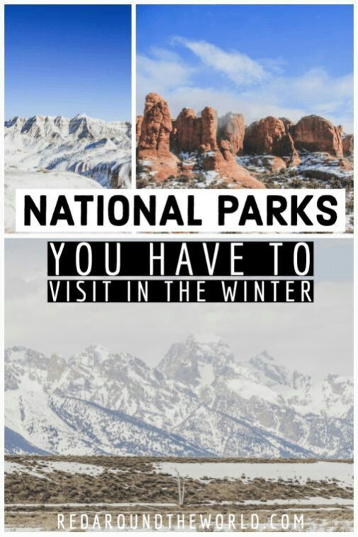 , Best National Parks To Visit In Winter, My Travels Blog 2020, My Travels Blog 2020