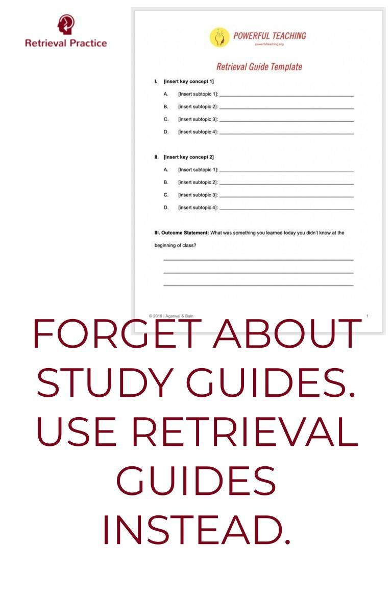 Forget About Study Guides Use Retrieval Guides Instead Retrieval Practice Study Skills Study Skills Worksheets Teaching Study Skills