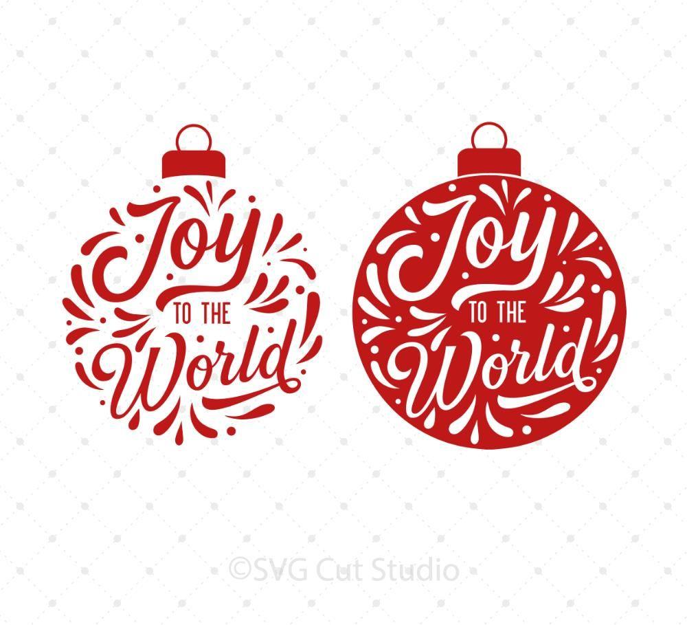 Joy To The World svg files Christmas svg, Christmas