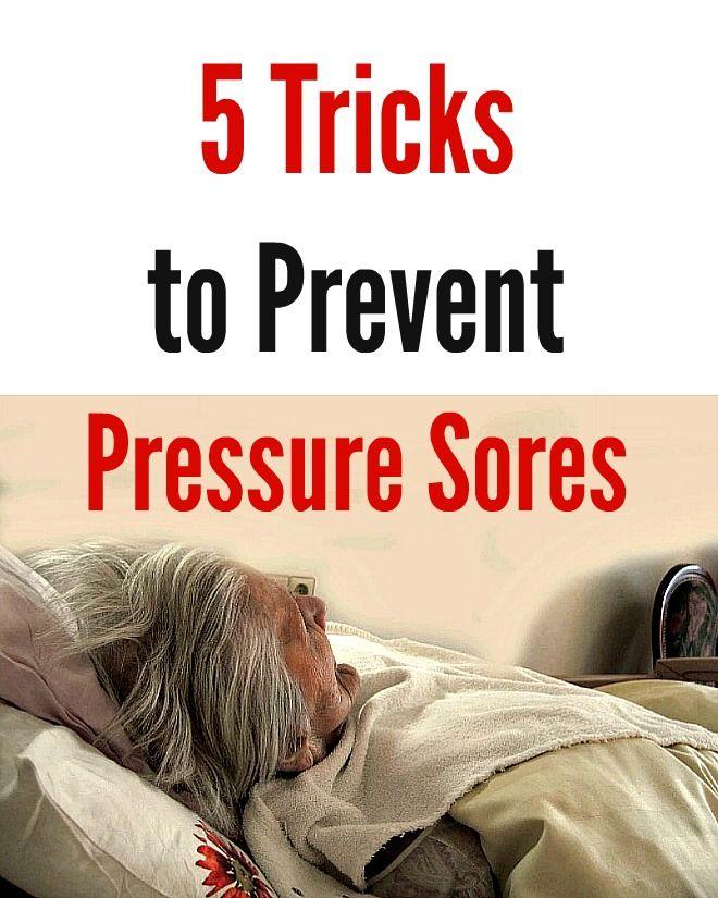 5 Tricks To Prevent Pressure Sores Bed Sores Soreness Pressure
