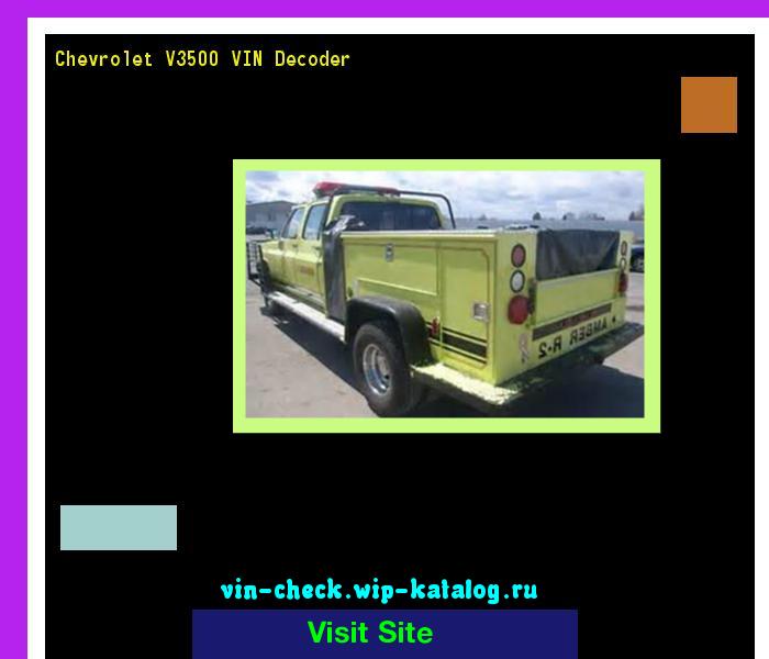 Chevrolet V3500 Vin Decoder Lookup Chevrolet V3500 Vin Number 202337 Chery Search Chevrolet V3500 History Price And Car Loans