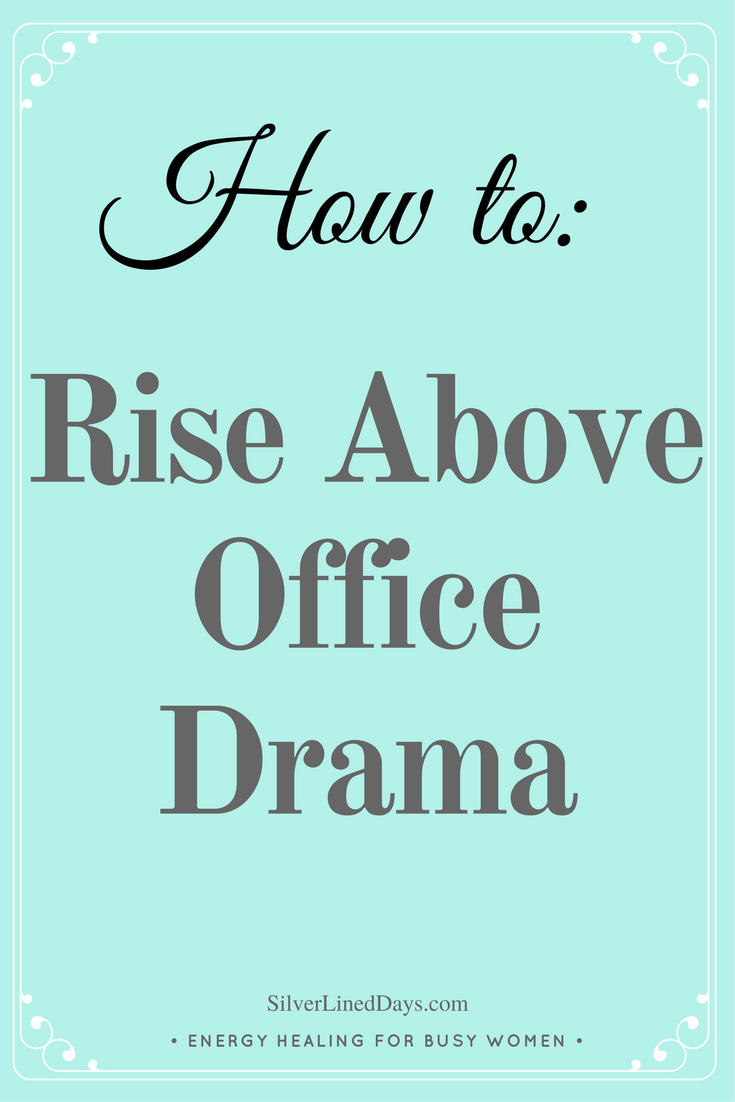 How to Rise Above Office Drama | Whole Healing | Hostile