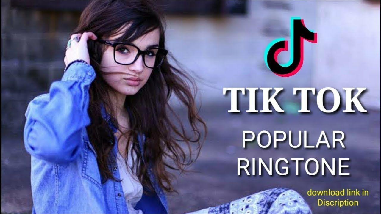 Top 5 Best Tik Tok Ringtone 2019 2020 Download Now Me Ringtones Ar Trending Music Top Videos Ringtone Download