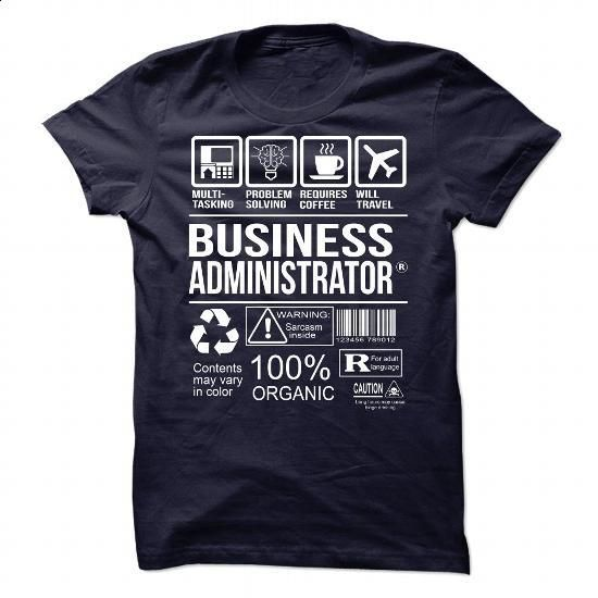 Awesome Shirt For Business Administrator - #women #plain hoodies. GET YOURS => https://www.sunfrog.com/LifeStyle/Awesome-Shirt-For-Business-Administrator-91439530-Guys.html?60505