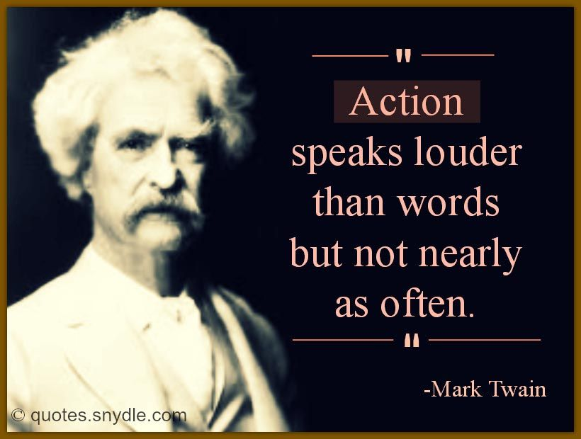 Mark Twain Quotes Yahoo Image Search Results Mark Twain Quotes Mark Twain Actions Speak Louder Than Words