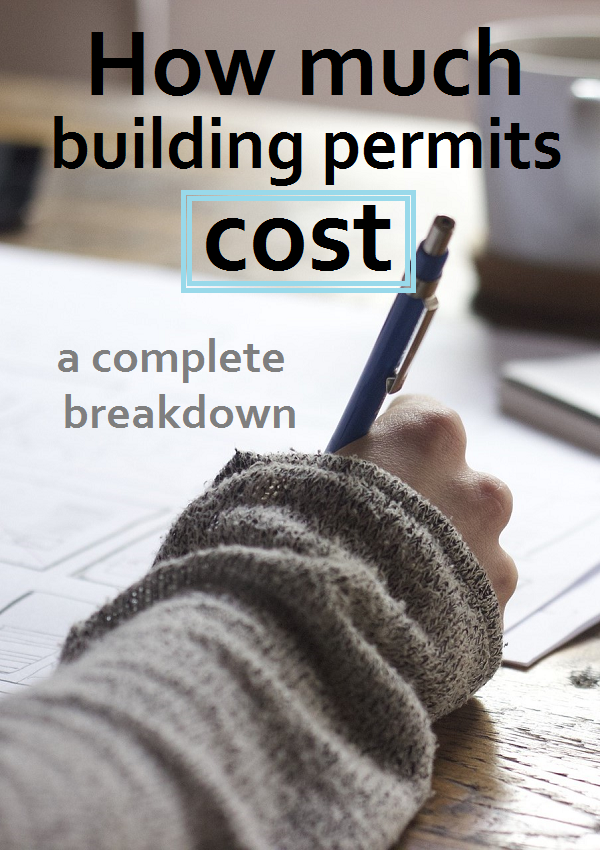 How Much Do Building Permits Really Cost This Breakdown
