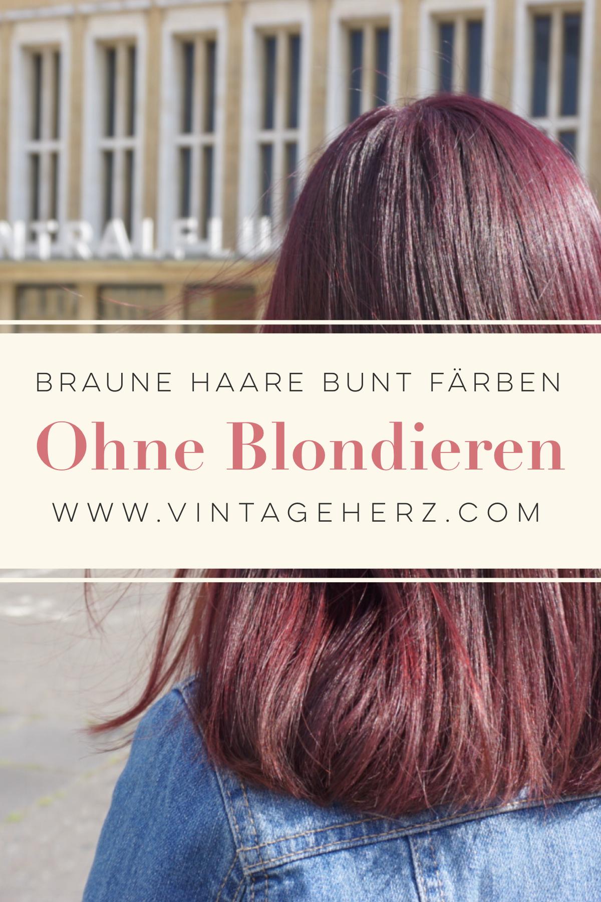 Dunkle Und Braune Haaren Mit Directions Bunt Färben Ohne Blondieren
