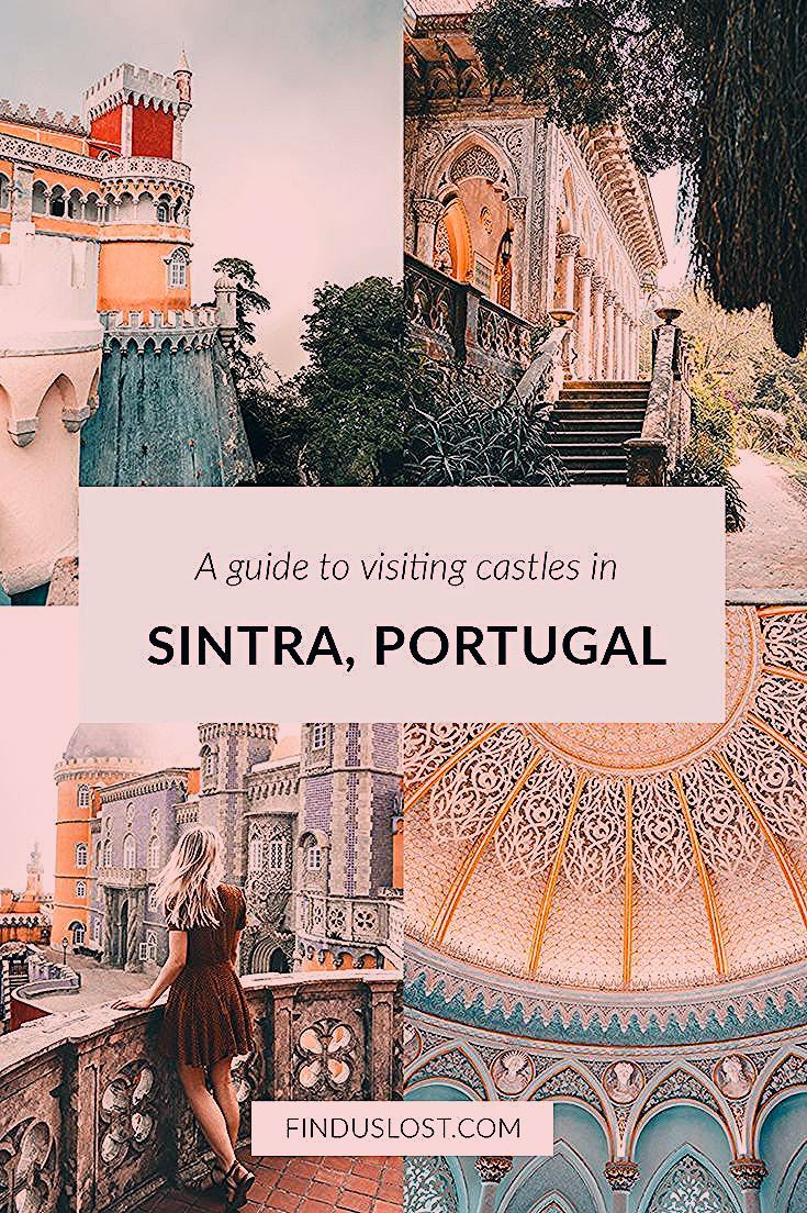 Photo of A Guide To Visiting Sintra Castles in Portugal