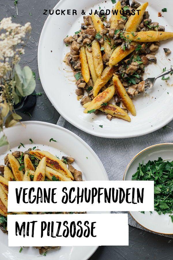 Vegane Schupfnudel-Pilz-Pfanne - Zucker&Jagdwurst