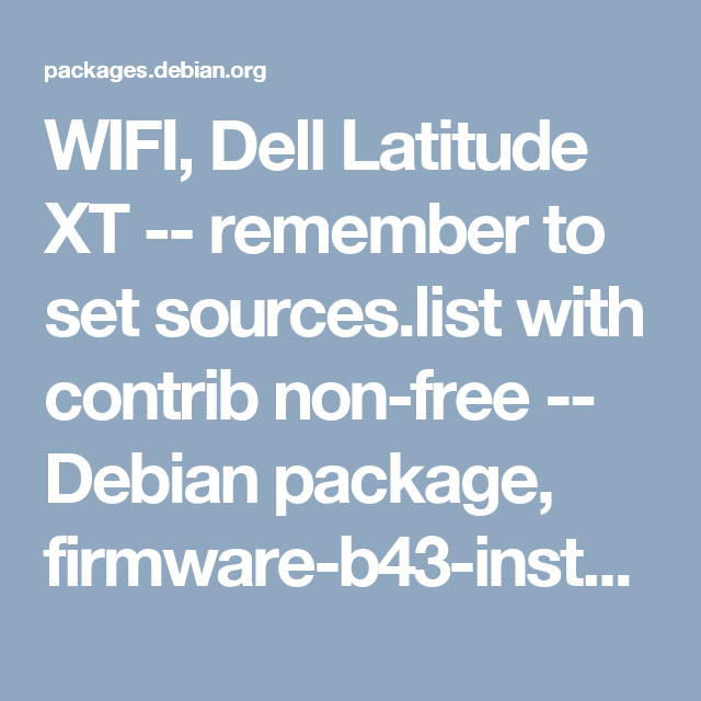 Dell Latitude XT - install WIFI _ remember to set sources