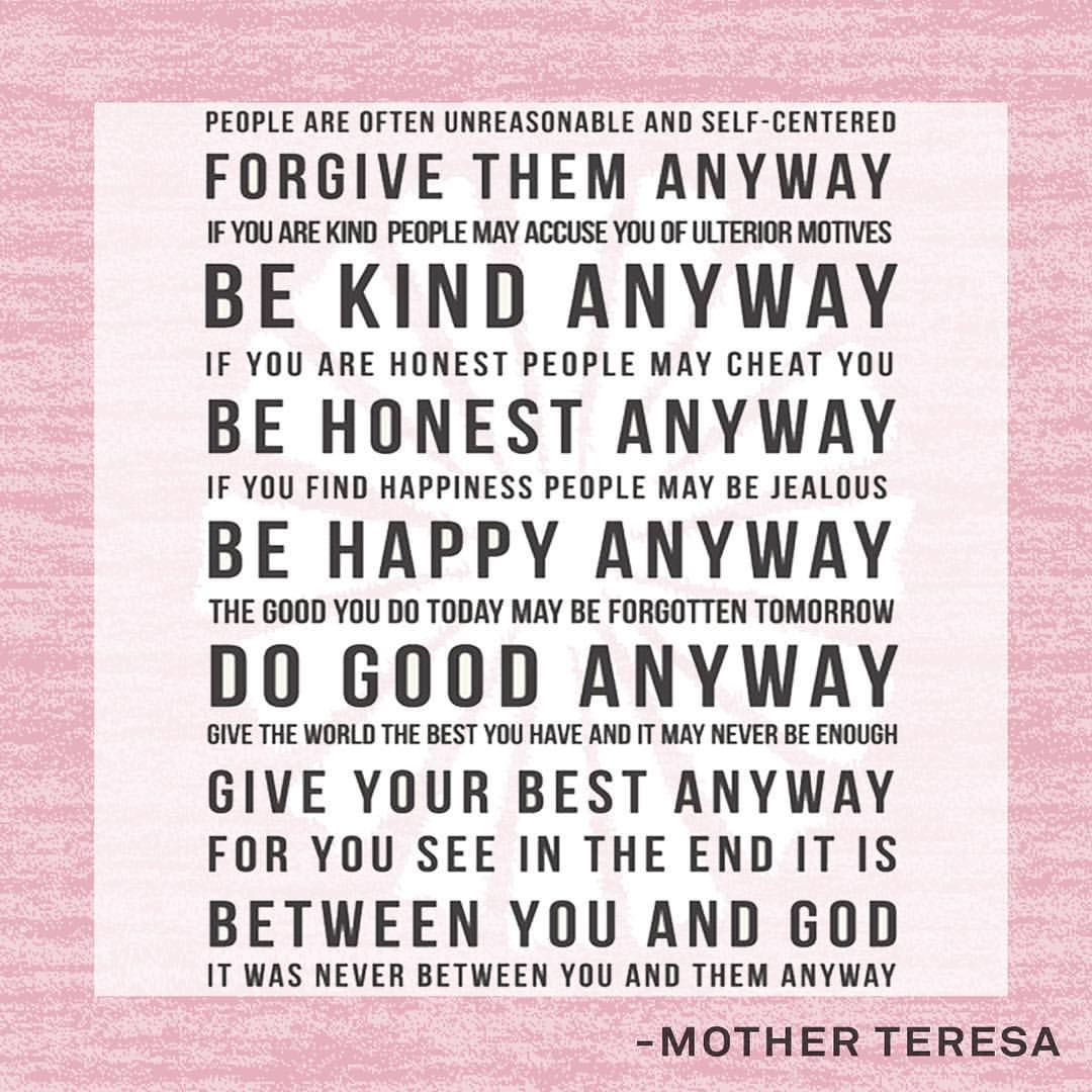 Mother Teresa Quotes Love Them Anyway Mother Teresa Quote  Doreen Virtue Doreenvirtue On Instagram