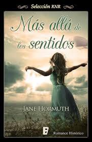 """Libros que voy leyendo: """"Más allá de los sentidos"""" de Jane Hormuth"""