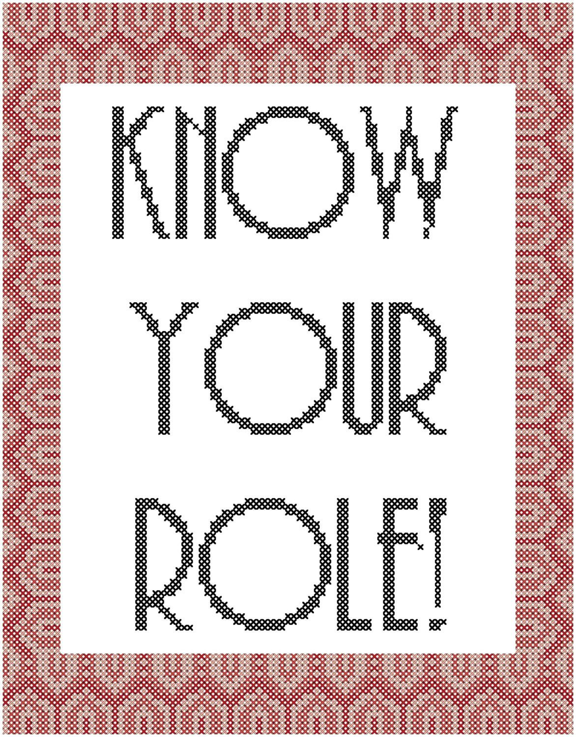 Subversive cross stitch patternknow your role cross stitch pattern