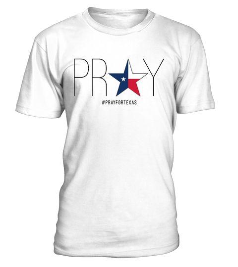 b4f32209282 Pray for Texas Shirt - Love Texas . Great for all Texas