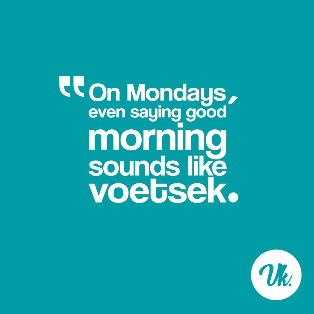 Vanniekaap South Africa Good Morning Quotes South Africa Quotes Africa Quotes