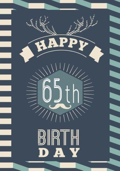 Happy 65th Birthday Gifts For Men Journal Notebook 65 Year Old Journalin