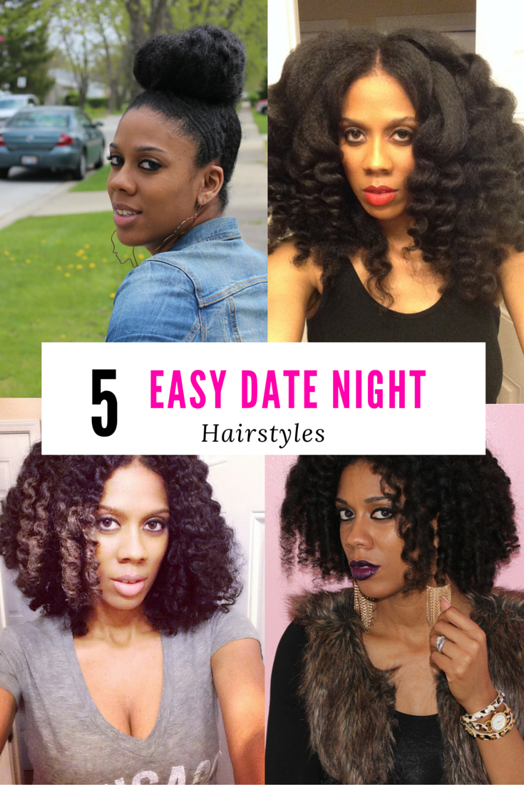 5 Easy Date Night Hairstyles Happily Ever Natural Night Hairstyles Date Night Hair Natural Hair Styles