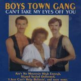 Can't Take My Eyes Off You: Best of Boys Town Gang [CD], 13070687