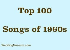 Best 1960s Music Are A List Of The Most Popular Songs To Hit
