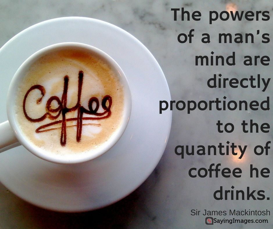 Famous Coffee Quotes Coffee Drinker