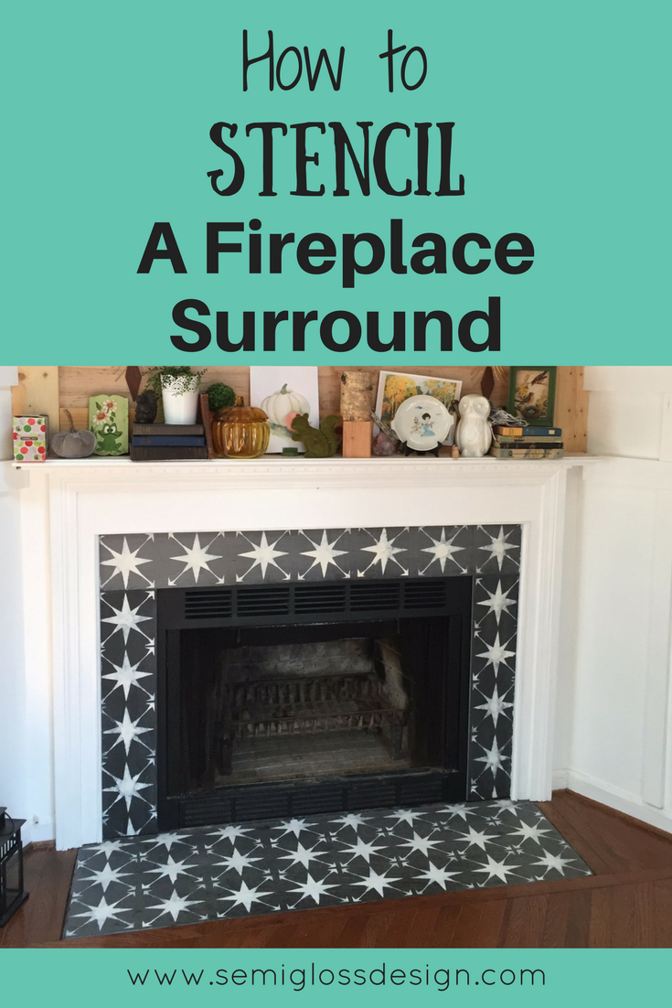 Stencil A Fireplace Surround Update Paint Tile Fireplacemakeover Stencilfireplace Homediy