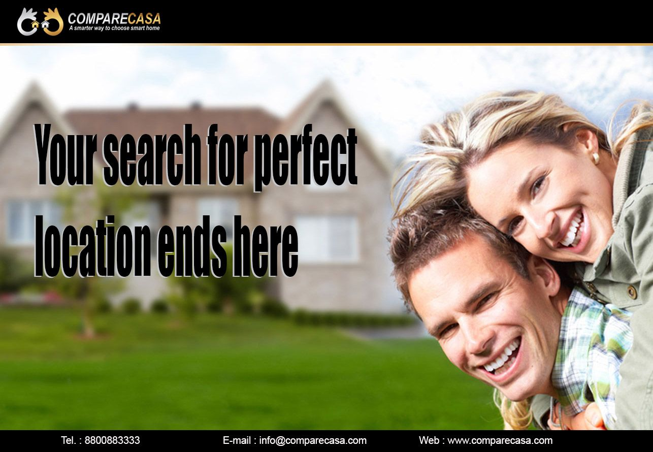 Comparecasa your search for perfect location end here