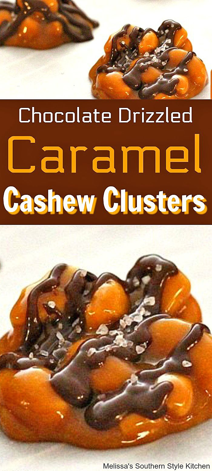 Chocolate Drizzled Caramel Cashew Clusters Chocolate Drizzled Caramel Cashew Clusters gifts