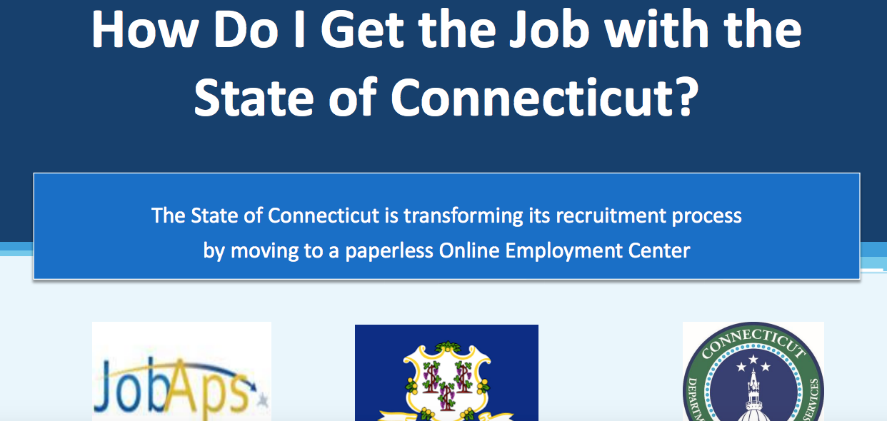 Tips on getting a job with the state of Connecticut